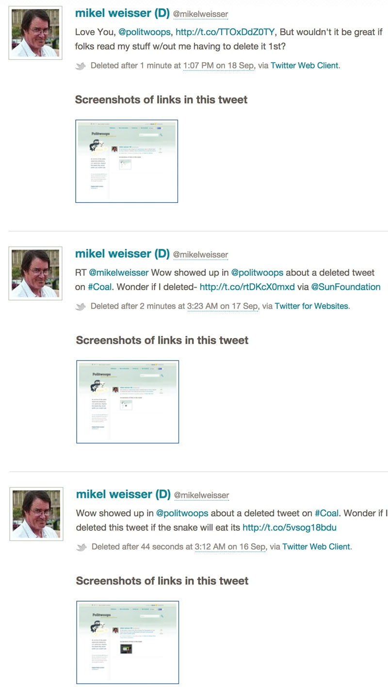 A series of deleted tweets from Arizona congressional candidate Mikel Weisser caught by the Sunlight Foundation's Politwoops project.